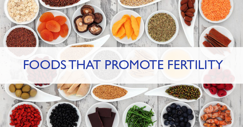 Foods To Eat To Promote Fertility