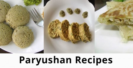 Jain Diet Recipes especially during Paryushan